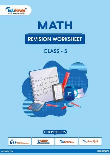 CBSE Class 5 Maths Revision Worksheet