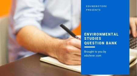 Environmental Studies Question Bank