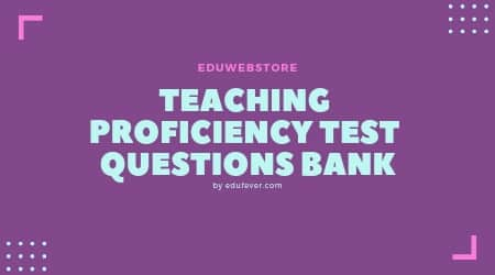 Teaching Proficiency Test Questions Bank