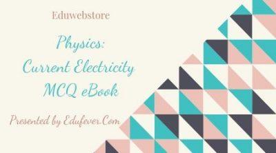 Current Electricity MCQ eBook