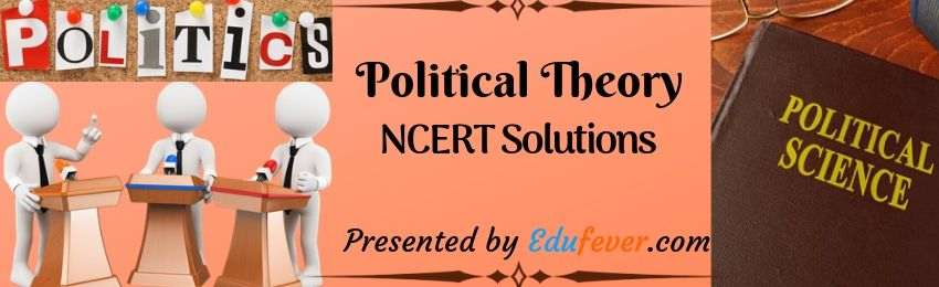 ** Download Free Class 11th Political Theory NCERT Solutions 2020-21 in PDF